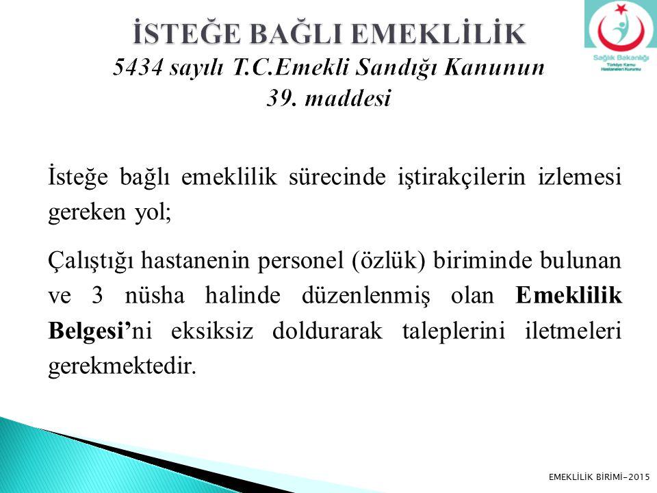 a) SGK iştirakçi ile ilgili olumlu ya da olumsuz görüşünü bildirir.