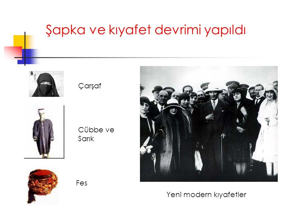 Şapka ve kıyafet devrimi yapıldı Çarşaf Yeni modern kıyafetler Fes Cübbe ve Sarık