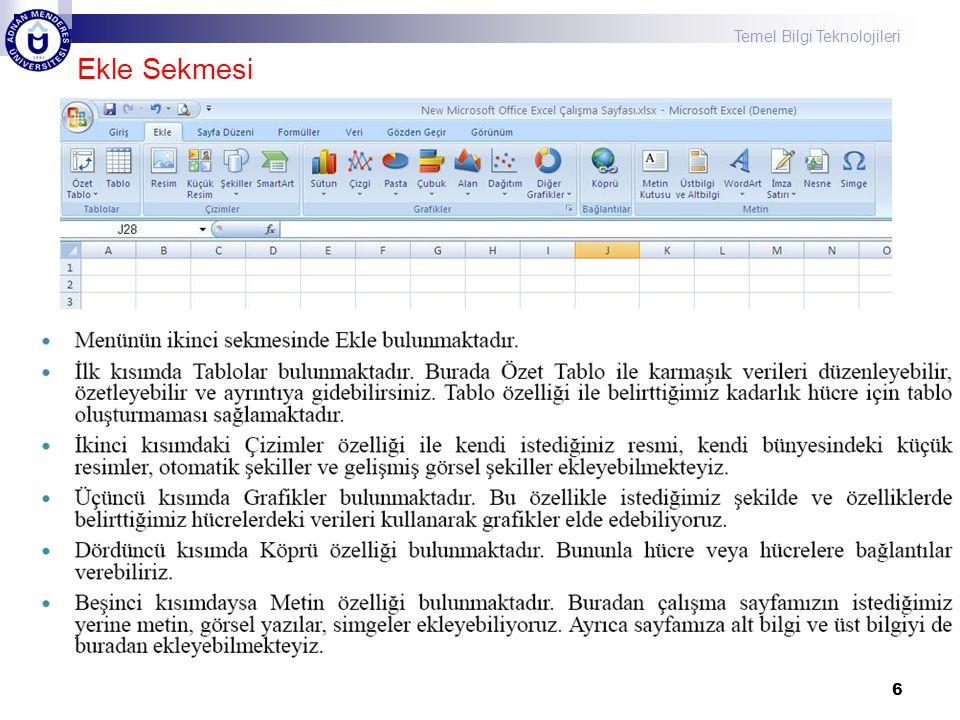 Temel Bilgi Teknolojileri 37 Bazı Formüller
