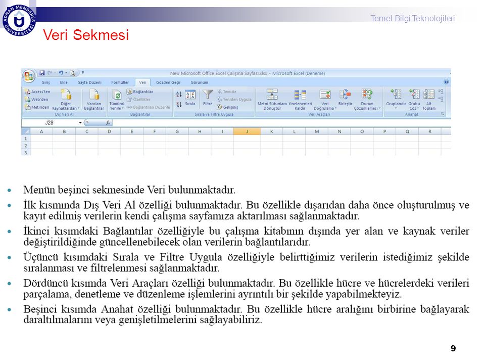 Temel Bilgi Teknolojileri 20 Excel 2007 Temel İşlemler Satır yüksekliğini ve sütun genişliğini değiştirmek 1.