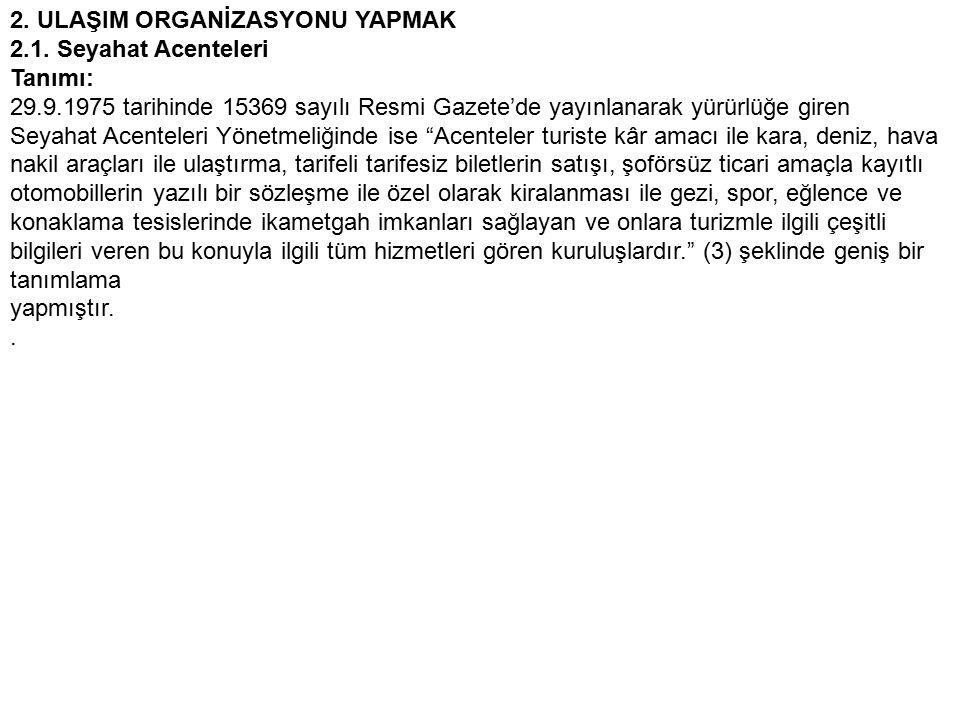 2.ULAŞIM ORGANİZASYONU YAPMAK 2.1.