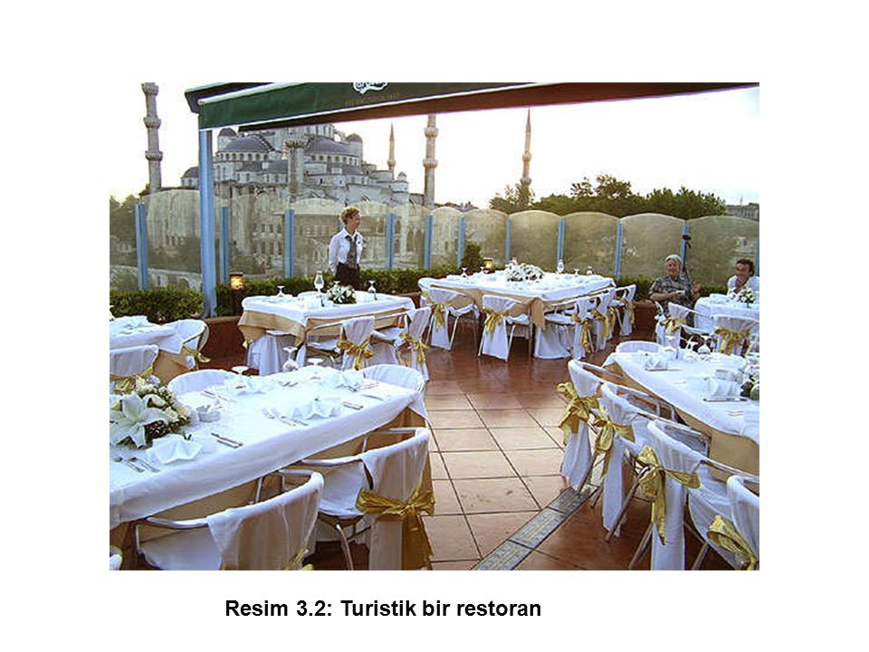 Resim 3.2: Turistik bir restoran