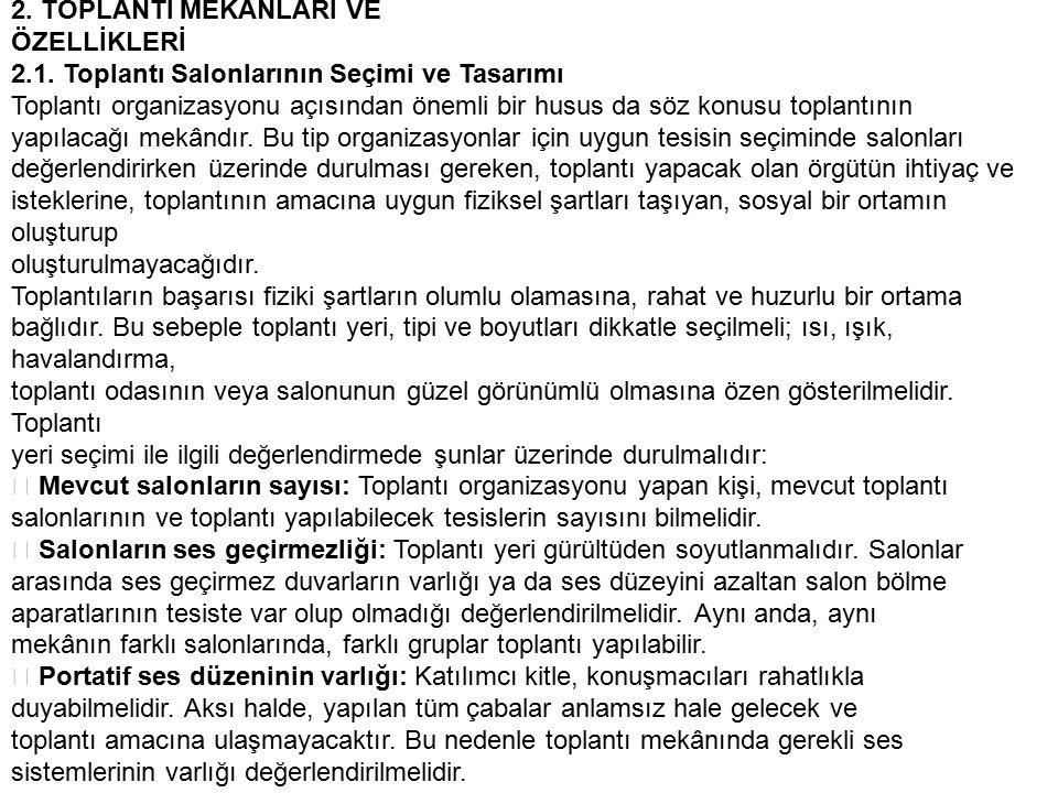 2.TOPLANTI MEKÂNLARI VE ÖZELLİKLERİ 2.1.