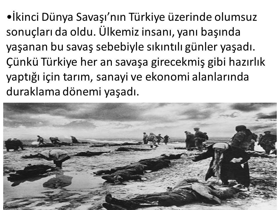 İkinci Dünya Savaşı Sırasında Türkiye'de Alınan Önlemler Bütün illerde hava saldırısı tehlikesine karşı karartma uygulaması başlatılmıştır Almanların işgal tehlikesine karşı sivil savunma önlemleri alınmıştır.