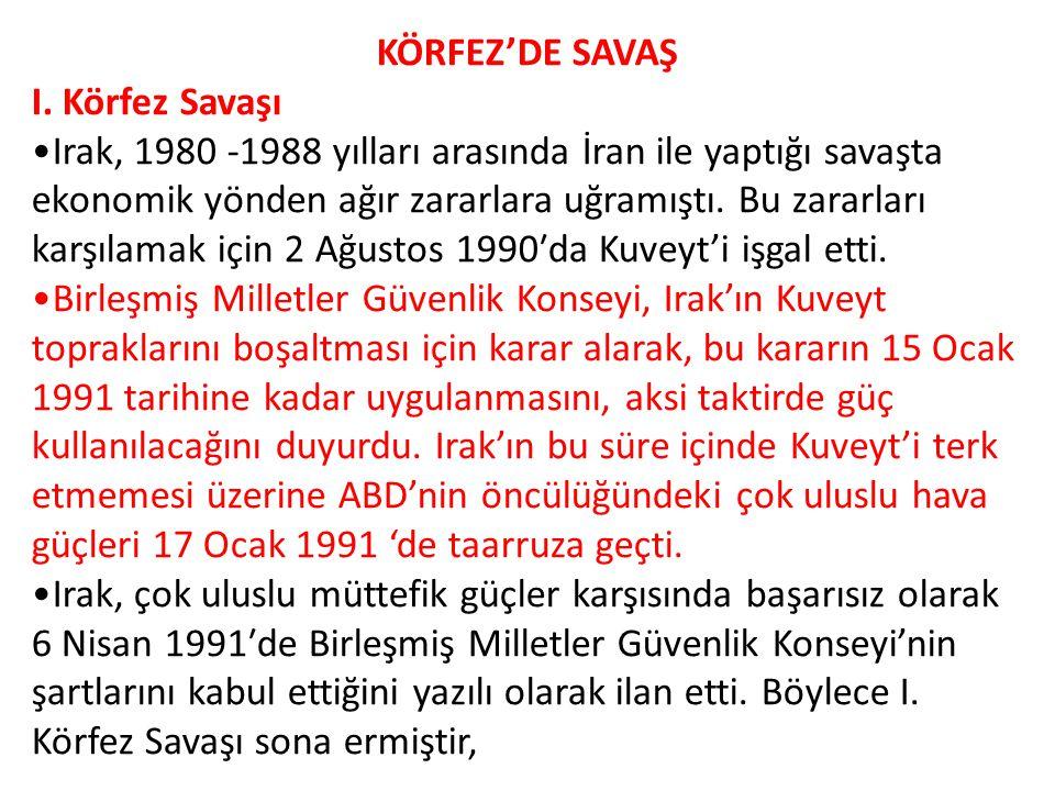 KÖRFEZ'DE SAVAŞ I.