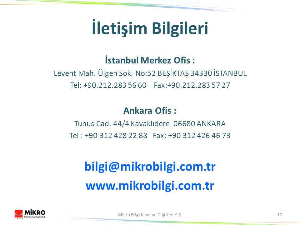 İletişim Bilgileri İstanbul Merkez Ofis : Levent Mah.