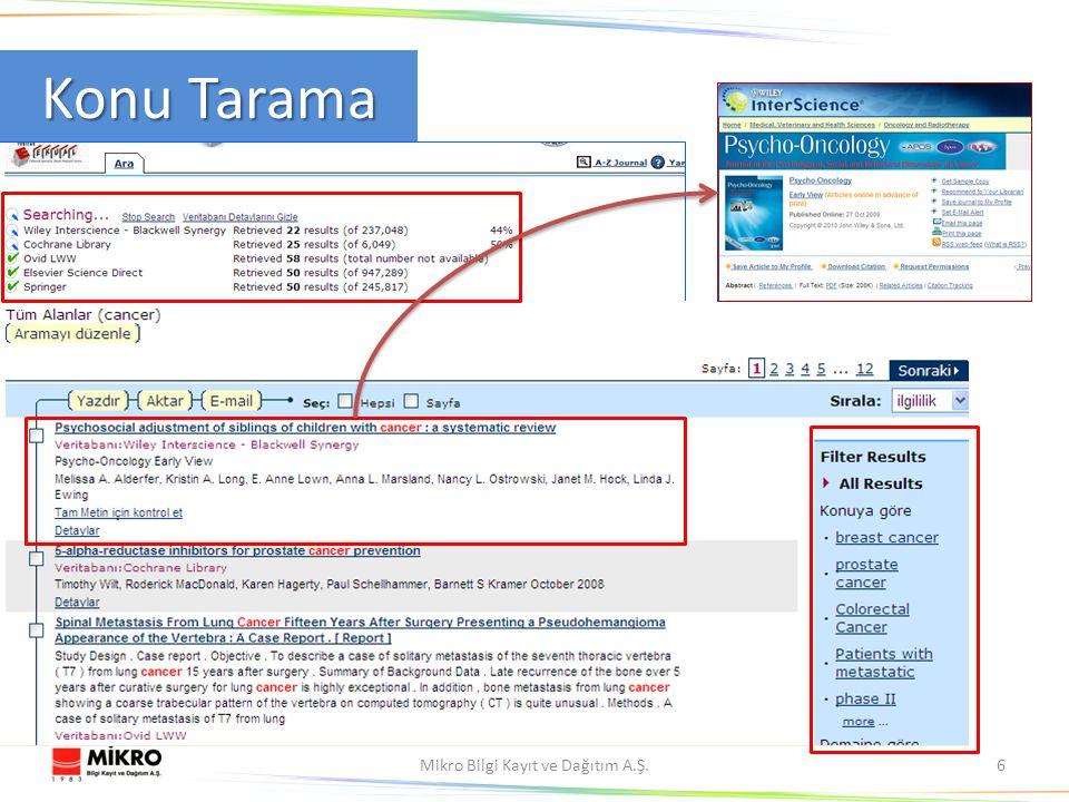 Mikro Bilgi Kayıt ve Dağıtım A.Ş.6 Konu Tarama