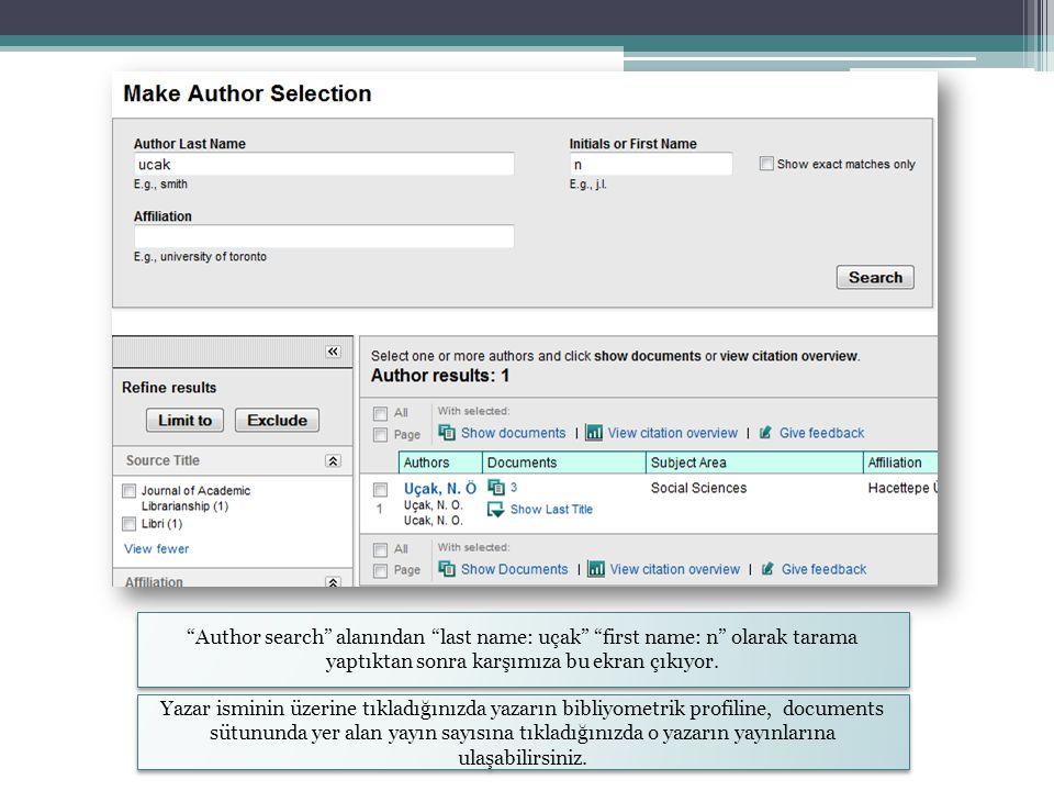 """""""Author search"""" alanından """"last name: uçak"""" """"first name: n"""" olarak tarama yaptıktan sonra karşımıza bu ekran çıkıyor. Yazar isminin üzerine tıkladığın"""