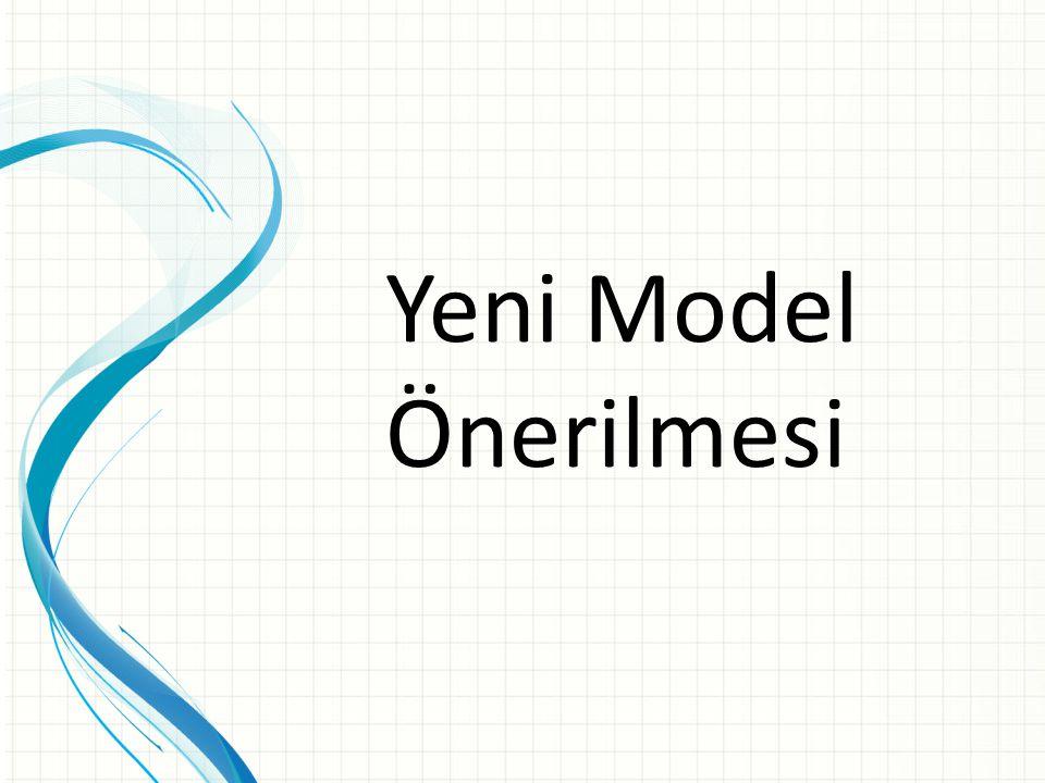 Yeni Model Önerilmesi