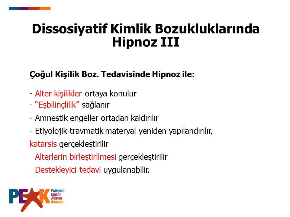 Dissosiyatif Kimlik Bozukluklarında Hipnoz III