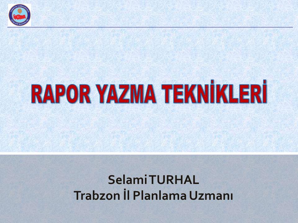 Selami TURHAL Trabzon İl Planlama Uzmanı