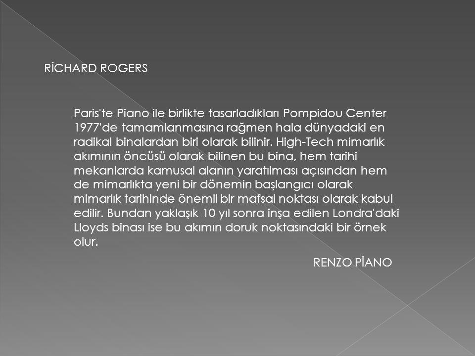 Paris te Piano ile birlikte tasarladıkları Pompidou Center 1977 de tamamlanmasına rağmen hala dünyadaki en radikal binalardan biri olarak bilinir.