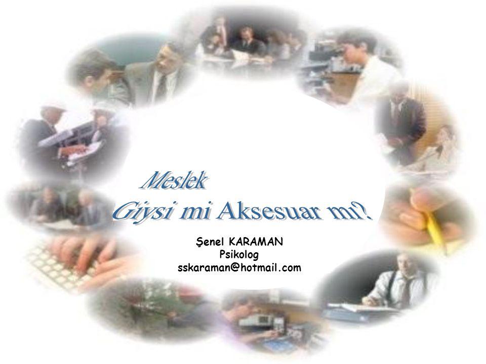 Çocuklarımızın Bir Projesi Olmalıdır  Şenel KARAMAN sskaraman@hotmail.com
