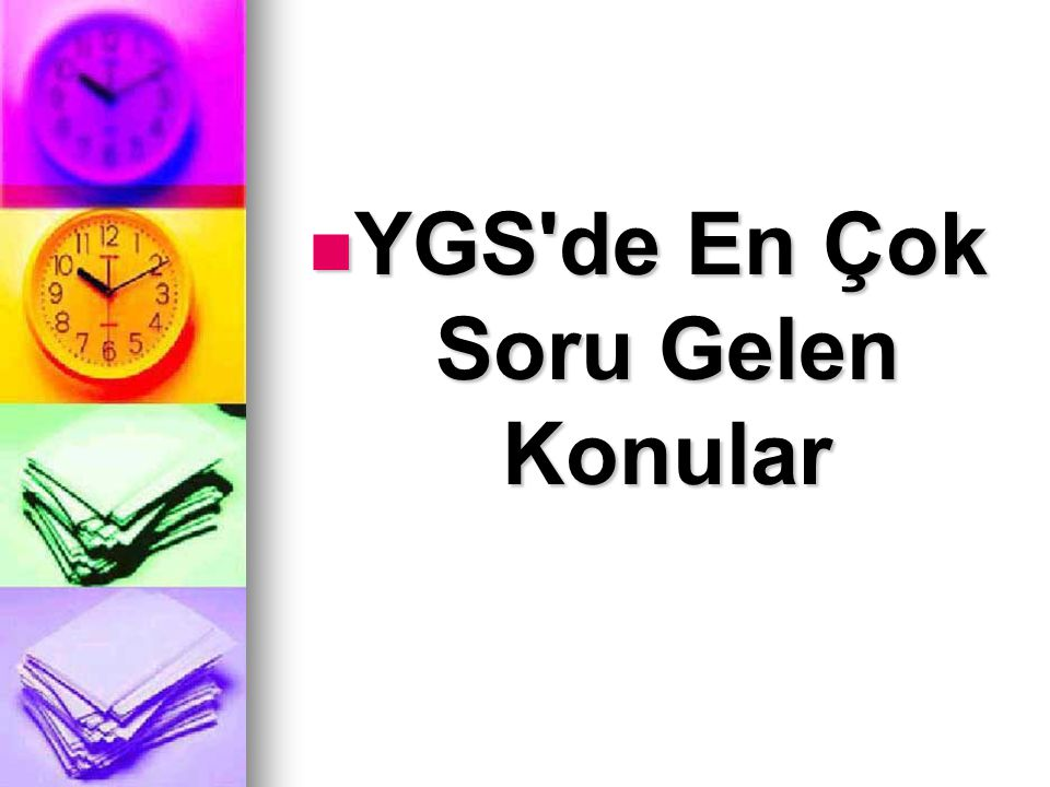 YGS'de En Çok Soru Gelen Konular YGS'de En Çok Soru Gelen Konular