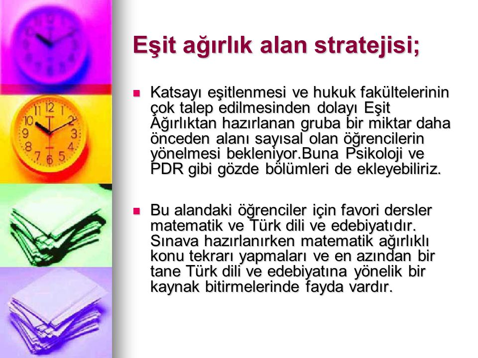 Tercihlerinde hukuk olacak adaylar için, LYS Türk dili ve edebiyatı testinin getirisi en fazla.