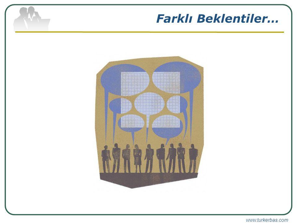 www.turkerbas.com Farklı Beklentiler…