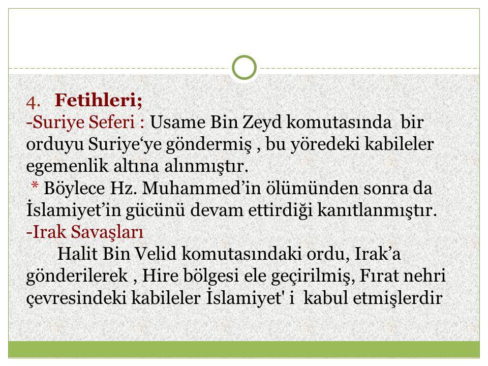 ♦ Bizans ( Suriye ) üzerine ordu gönderildi.