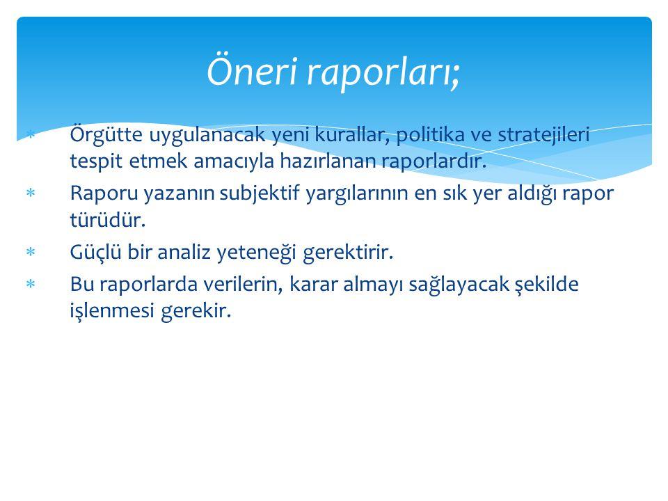  Mülakat Raporları  Değerlendirme Raporları Sosyal Hizmet Uygulamalarında Kullanılan Raporların Türleri