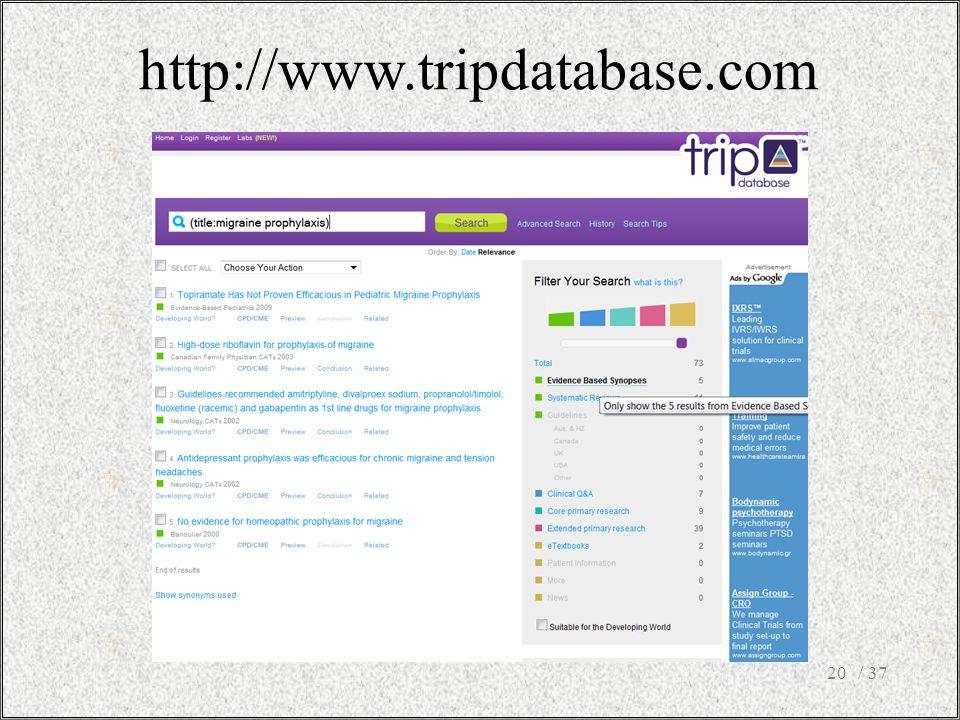 http://www.tripdatabase.com 20/ 37