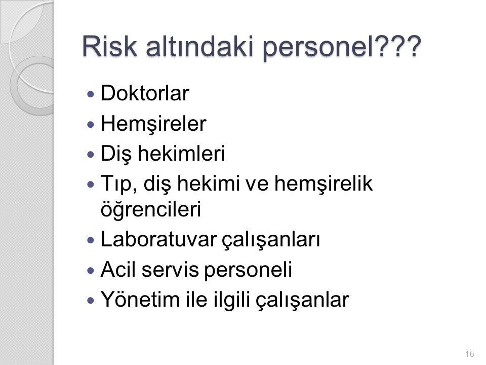 Risk altındaki personel??.