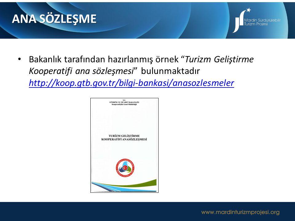 """Bakanlık tarafından hazırlanmış örnek """"Turizm Geliştirme Kooperatifi ana sözleşmesi"""" bulunmaktadır http://koop.gtb.gov.tr/bilgi-bankasi/anasozlesmeler"""