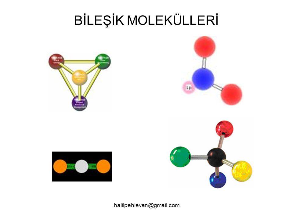 halilpehlevan@gmail.com Moleküllerdeki atomları bir arada tutan kuvvetlere KİMYASAL BAĞ denir.