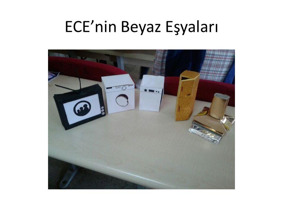 ECE'nin Beyaz Eşyaları