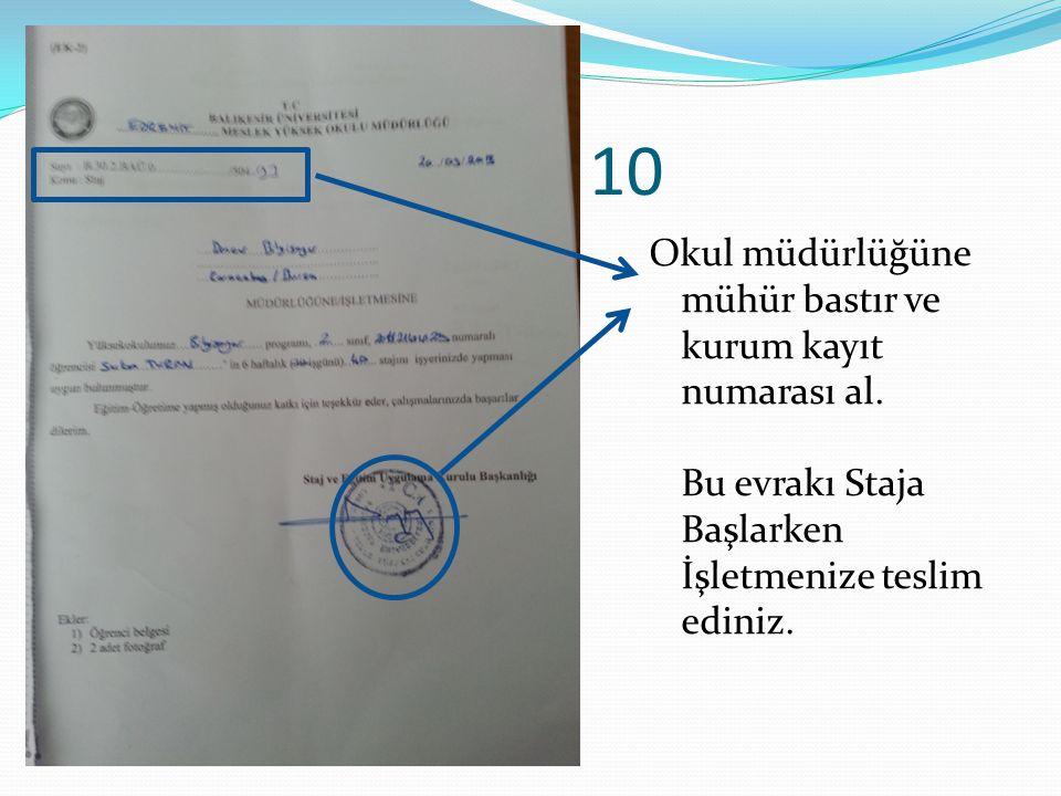 10 Okul müdürlüğüne mühür bastır ve kurum kayıt numarası al.