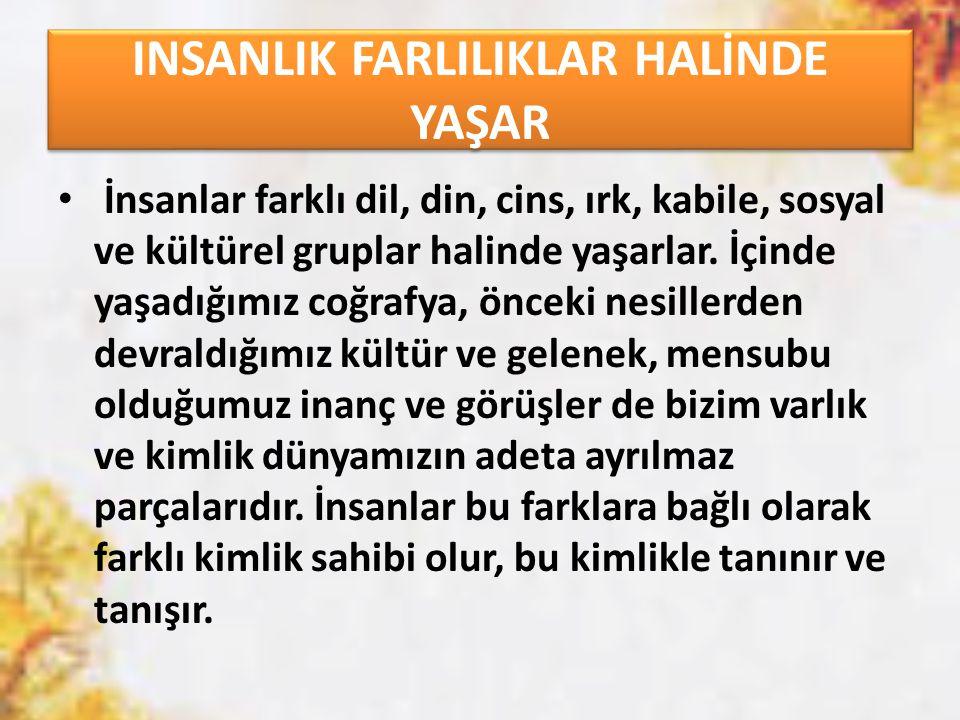  13) İslam dini hak, hukuk ve adalete dayalı faziletli ve ahlaklı bir toplum inşa etmeyi ister.