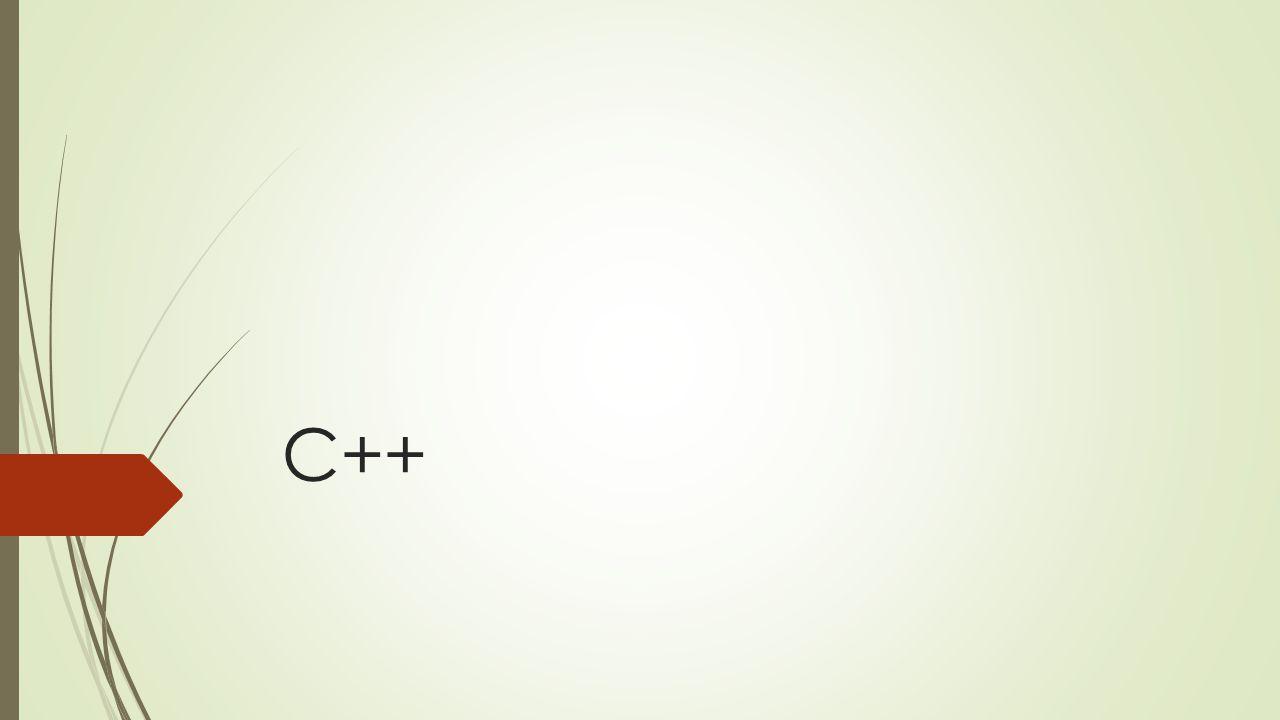  C++derlenen bir dildir  Editör ve Compiler (Derleyici) gerekir  Sıradan bir notepad bile editör olabilir.