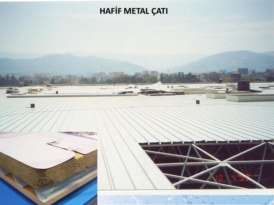 HAFİF METAL ÇATI