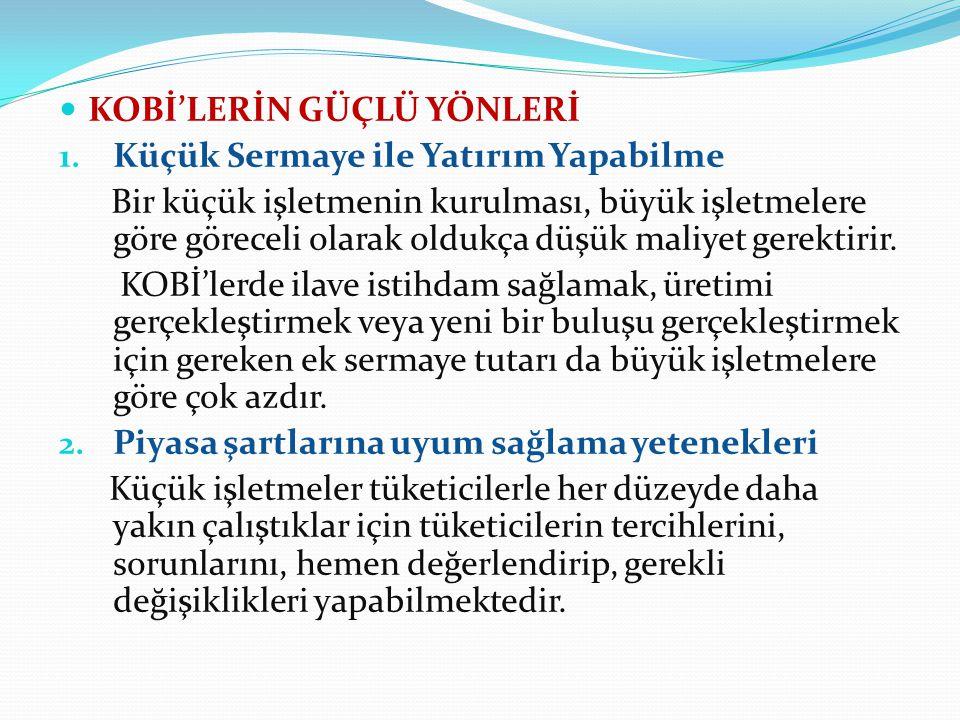 KOBİ'LERİN GÜÇLÜ YÖNLERİ 1.