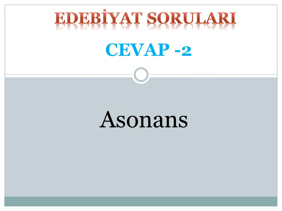 Asonans CEVAP -2