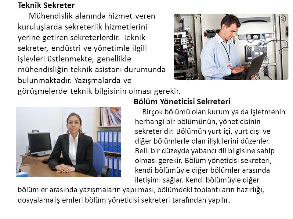 Teknik Sekreter Mühendislik alanında hizmet veren kuruluşlarda sekreterlik hizmetlerini yerine getiren sekreterlerdir. Teknik sekreter, endüstri ve yö