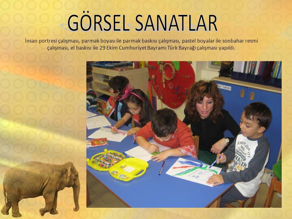 İnsan portresi çalışması, parmak boyası ile parmak baskısı çalışması, pastel boyalar ile sonbahar resmi çalışması, el baskısı ile 29 Ekim Cumhuriyet Bayramı Türk Bayrağı çalışması yapıldı.