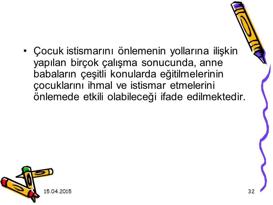 15.04.201531 Öner ve Sucuoğlu (1994) tarafından yapılan araştırmada, zeka geriliği olan çocuğa sahip anne babaların çocuklarını istismar etme potansiy