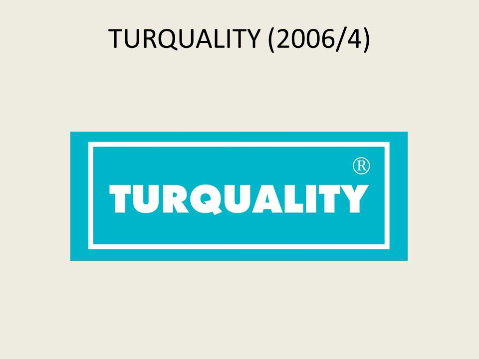 TURQUALITY (2006/4)