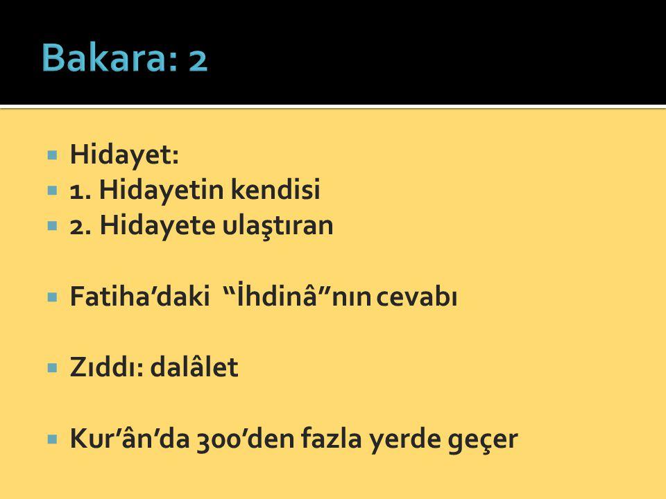  Hidayet:  1.