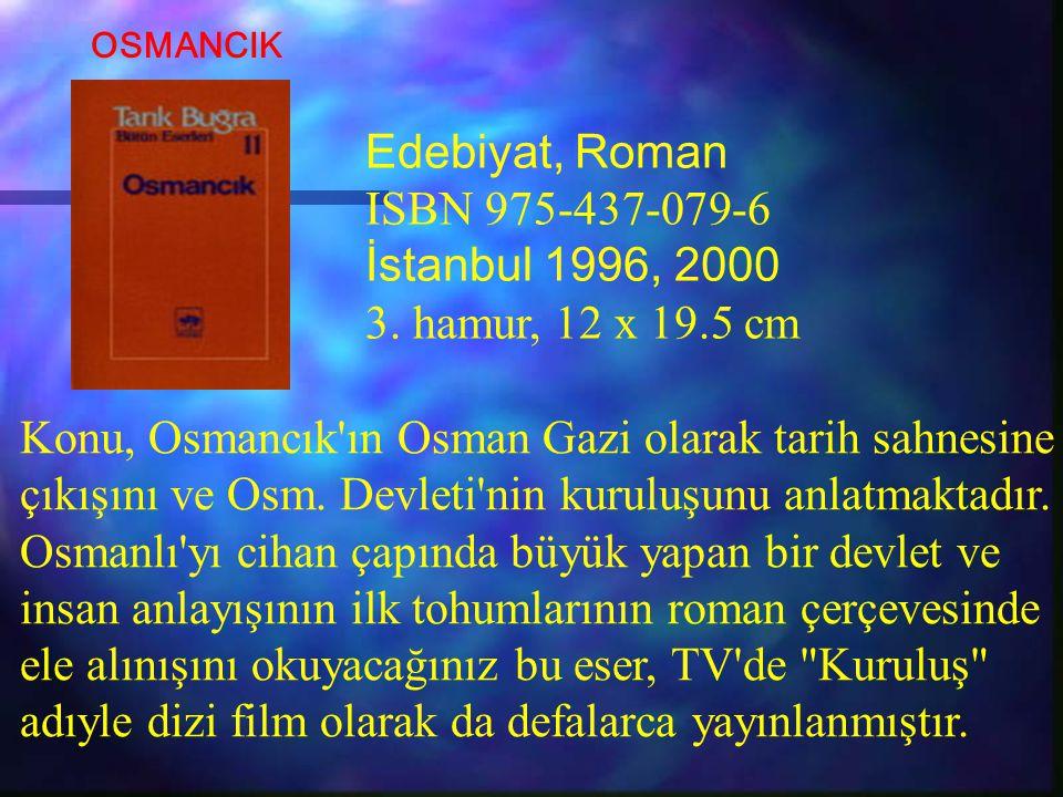 Konu, Osmancık'ın Osman Gazi olarak tarih sahnesine çıkışını ve Osm. Devleti'nin kuruluşunu anlatmaktadır. Osmanlı'yı cihan çapında büyük yapan bir de