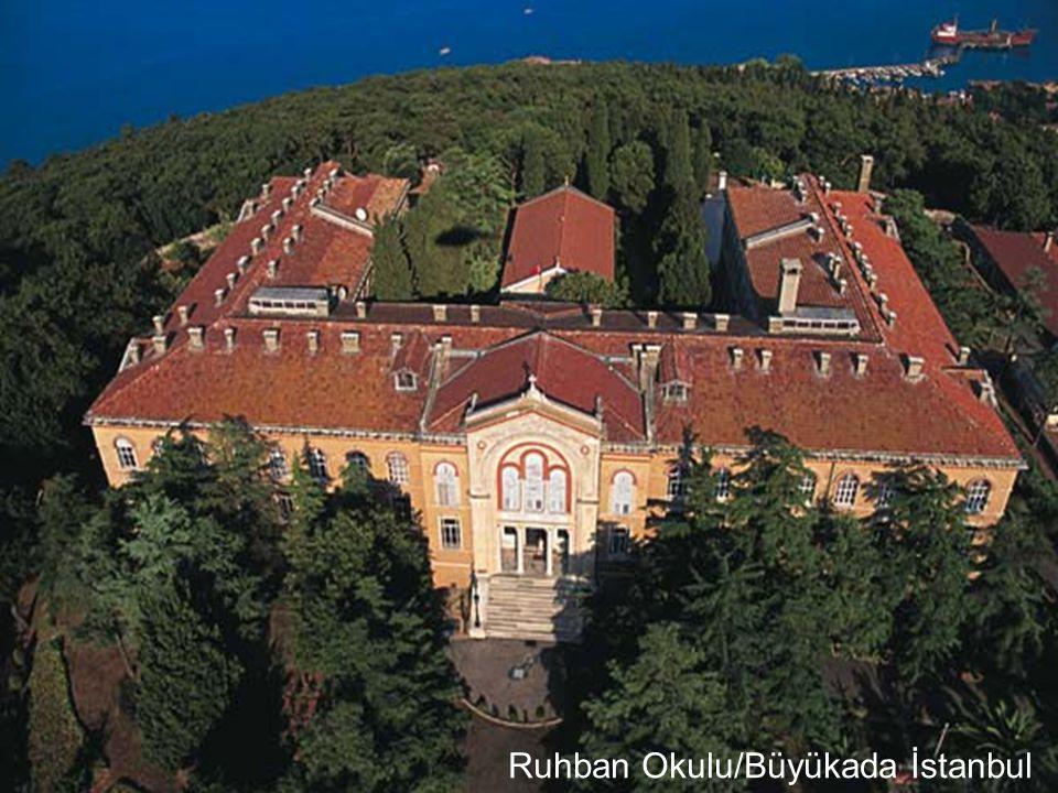 Ruhban Okulu/Büyükada İstanbul