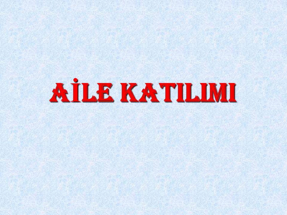 A İ LE KATILIMI