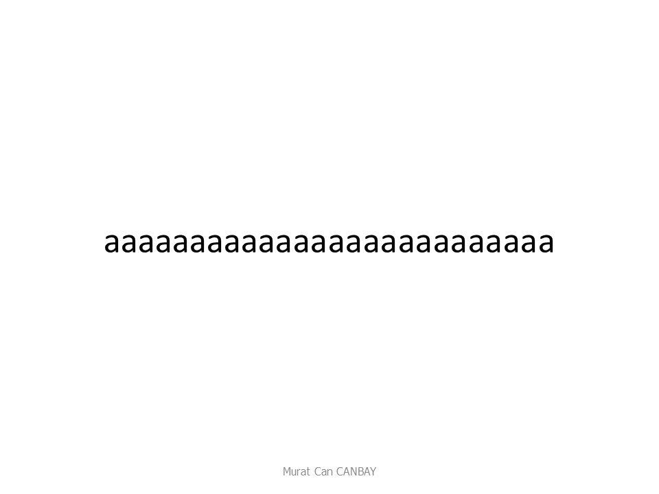 aaaaaaaaaaaaaaaaaaaaaaaaaa Murat Can CANBAY