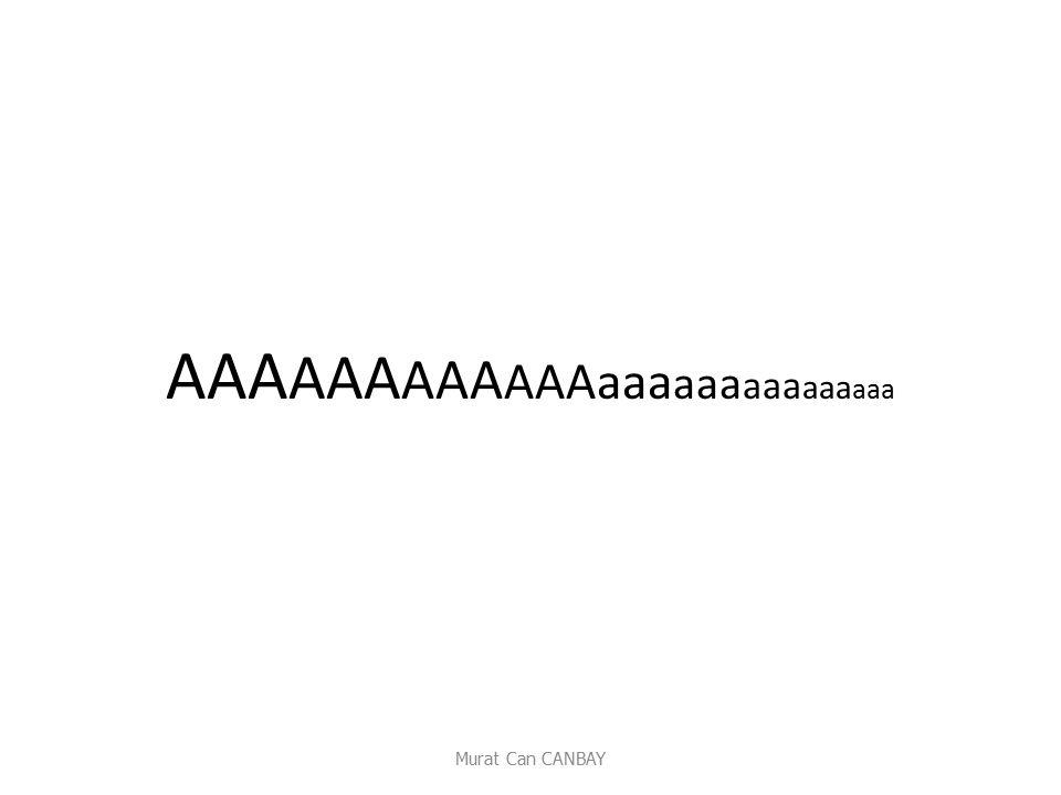 AAA AAA AAA AAAaaa aaa aaa aaa aaa Murat Can CANBAY