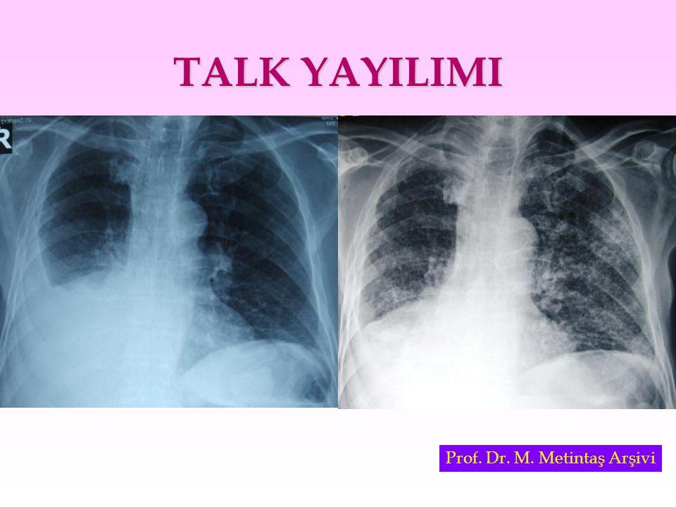 TALK YAYILIMI Prof. Dr. M. Metintaş Arşivi