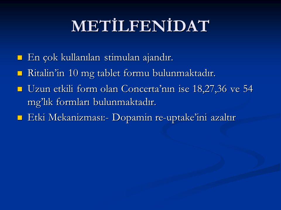 METİLFENİDAT En çok kullanılan stimulan ajandır. En çok kullanılan stimulan ajandır. Ritalin'in 10 mg tablet formu bulunmaktadır. Ritalin'in 10 mg tab