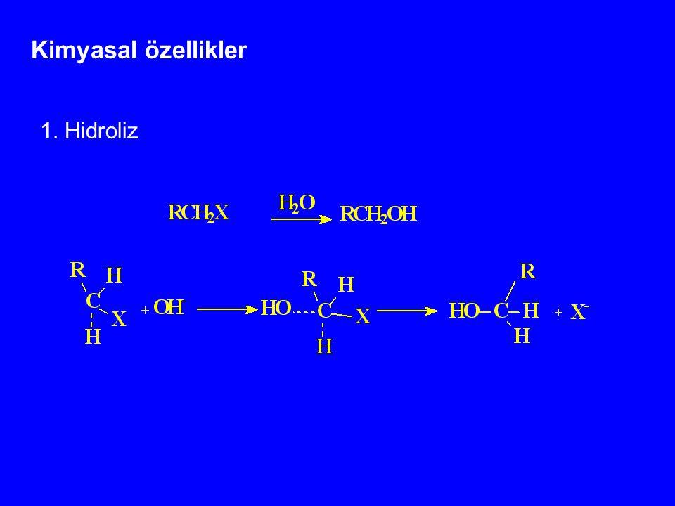 Kimyasal özellikler 1. Hidroliz