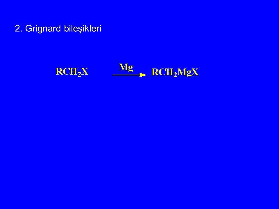 2. Grignard bileşikleri