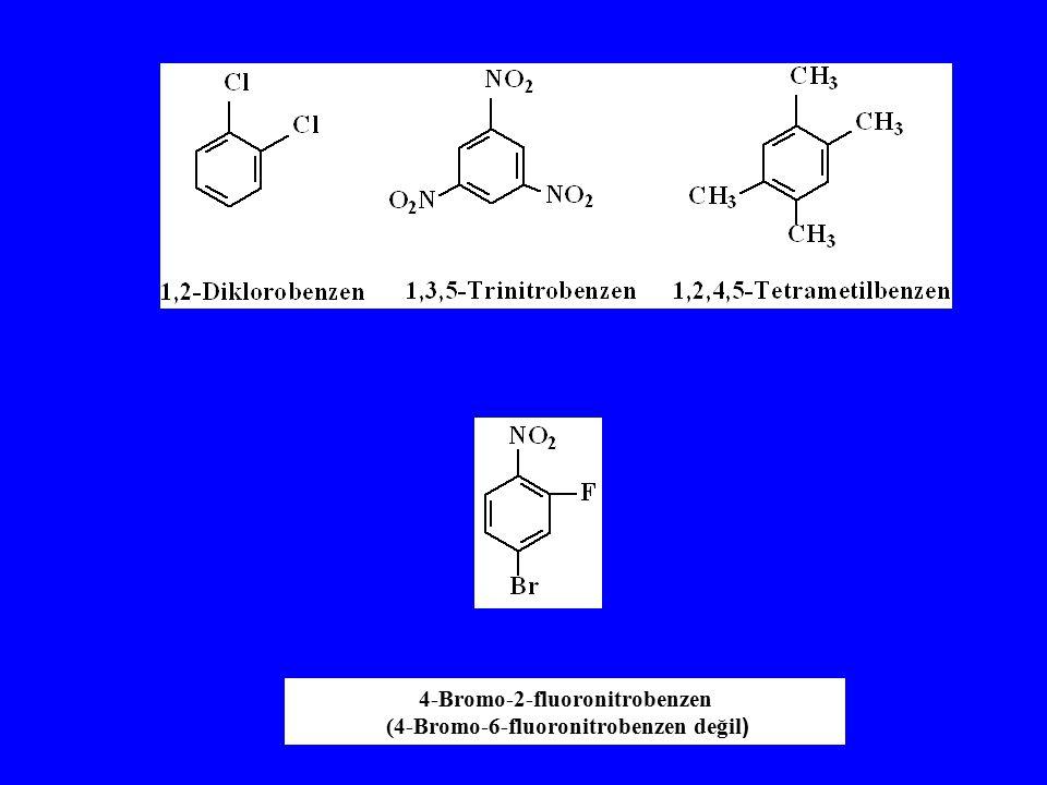 4-Bromo-2-fluoronitrobenzen (4-Bromo-6-fluoronitrobenzen değil )