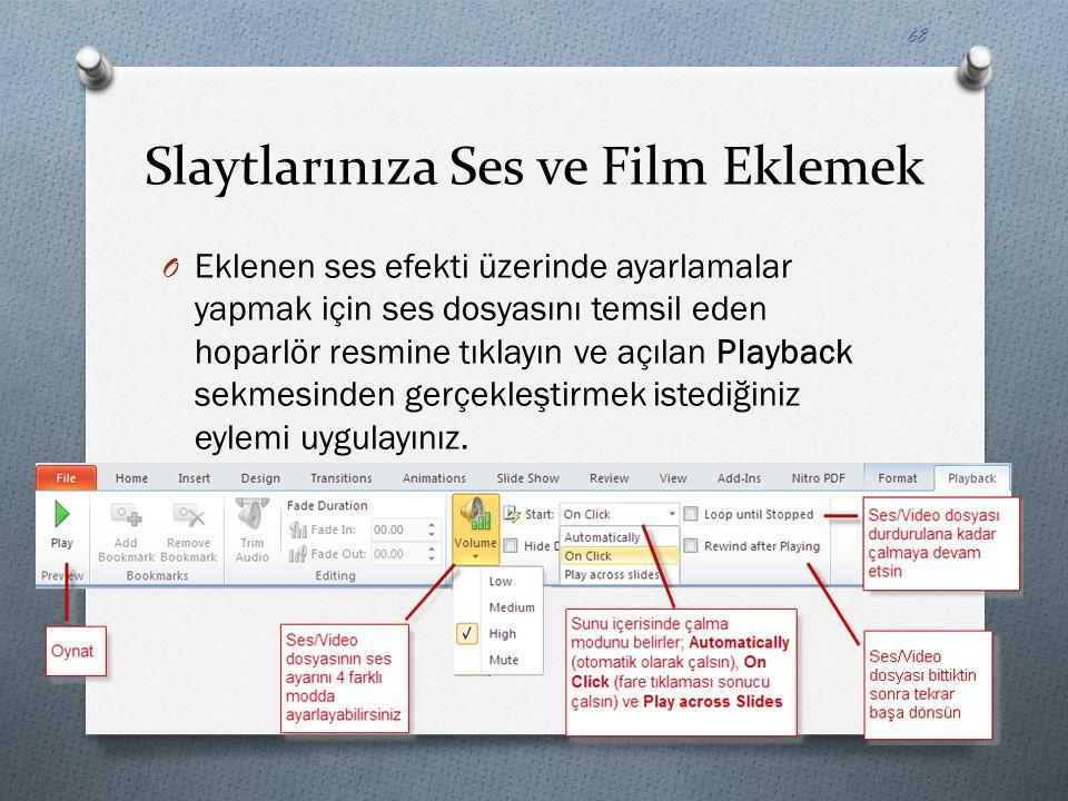 Slaytlarınıza Ses ve Film Eklemek O Eklenen ses efekti üzerinde ayarlamalar yapmak için ses dosyasını temsil eden hoparlör resmine tıklayın ve açılan