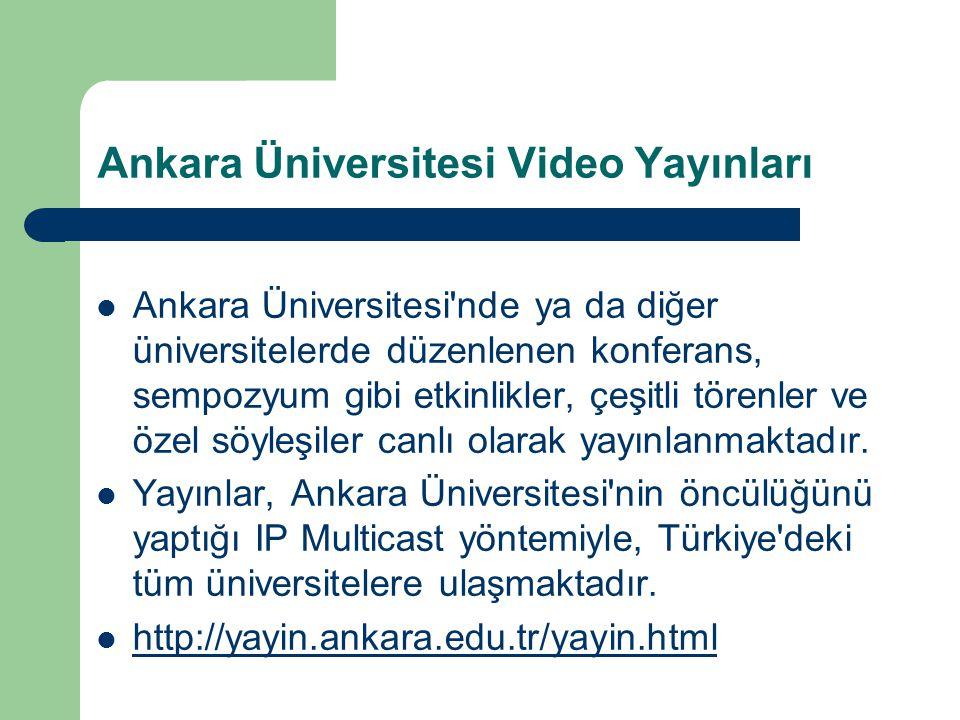Ankara Üniversitesi Video Yayınları Ankara Üniversitesi'nde ya da diğer üniversitelerde düzenlenen konferans, sempozyum gibi etkinlikler, çeşitli töre